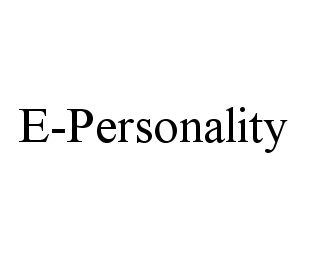 mark for E-PERSONALITY, trademark #78384229