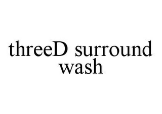 mark for THREED SURROUND WASH, trademark #78384356