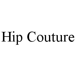 mark for HIP COUTURE, trademark #78386158