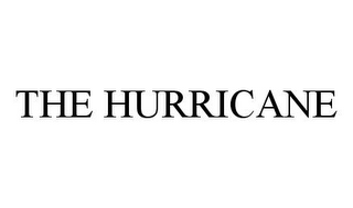 mark for THE HURRICANE, trademark #78386446
