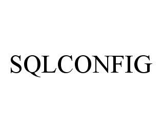 mark for SQLCONFIG, trademark #78390466