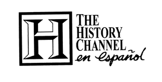 mark for H THE HISTORY CHANNEL EN ESPANOL, trademark #78392318
