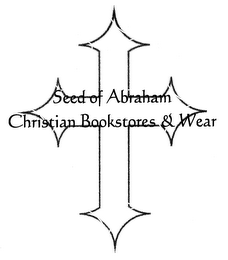 mark for SEED OF ABRAHAM CHRISTIAN BOOKSTORE & WEAR, trademark #78392419
