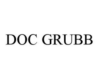 mark for DOC GRUBB, trademark #78393146