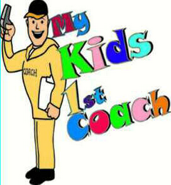 mark for MY KIDS FIRST COACH, trademark #78393411