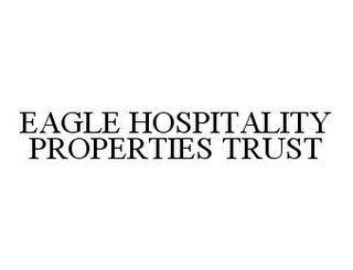 mark for EAGLE HOSPITALITY PROPERTIES TRUST, trademark #78396624