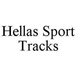 mark for HELLAS SPORT TRACKS, trademark #78396970