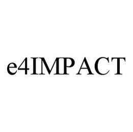 mark for E4IMPACT, trademark #78397232