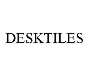 mark for DESKTILES, trademark #78397476