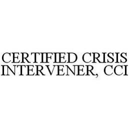 mark for CERTIFIED CRISIS INTERVENER, CCI, trademark #78398312
