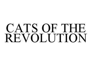mark for CATS OF THE REVOLUTION, trademark #78399153