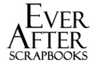 mark for EVER AFTER SCRAPBOOKS, trademark #78399755