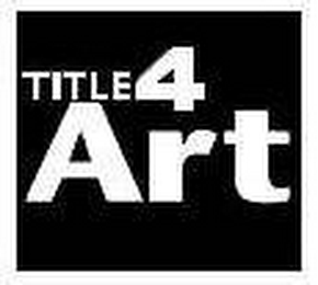 mark for TITLE4 ART, trademark #78402788