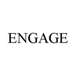 mark for ENGAGE, trademark #78403423