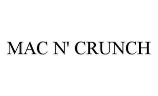 mark for MAC N' CRUNCH, trademark #78404336