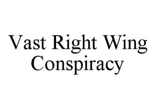 mark for VAST RIGHT WING CONSPIRACY, trademark #78405667