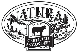 mark for CERTIFIED ANGUS BEEF NATURAL BRAND SINCE 1978, trademark #78407088