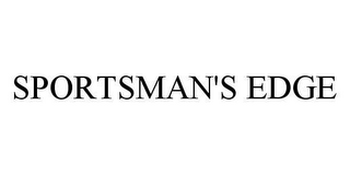 mark for SPORTSMAN'S EDGE, trademark #78410324