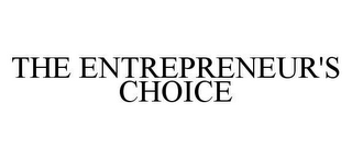 mark for THE ENTREPRENEUR'S CHOICE, trademark #78412280