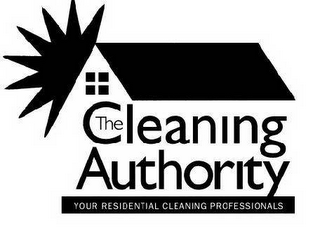 mark for THE CLEANING AUTHORITY YOUR RESIDENTIAL CLEANING PROFESSIONALS, trademark #78412773