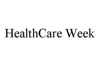 mark for HEALTHCARE WEEK, trademark #78413177