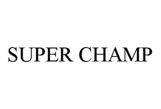 mark for SUPER CHAMP, trademark #78413913