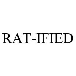 mark for RAT-IFIED, trademark #78414534