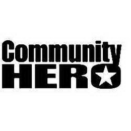 mark for COMMUNITY HERO, trademark #78414843