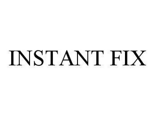 mark for INSTANT FIX, trademark #78415077