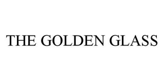 mark for THE GOLDEN GLASS, trademark #78415923
