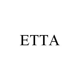 mark for ETTA, trademark #78417434