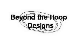 mark for BEYOND THE HOOP DESIGNS, trademark #78418518