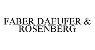 mark for FABER DAEUFER & ROSENBERG, trademark #78419517