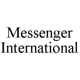 mark for MESSENGER INTERNATIONAL, trademark #78425060