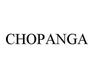 mark for CHOPANGA, trademark #78425848