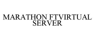 mark for MARATHON FTVIRTUAL SERVER, trademark #78426232