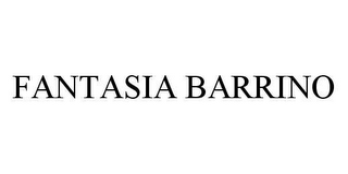 mark for FANTASIA BARRINO, trademark #78428727