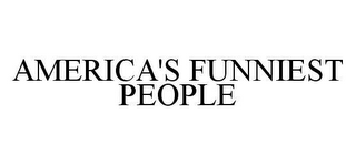 mark for AMERICA'S FUNNIEST PEOPLE, trademark #78429419