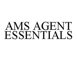 mark for AMS AGENT ESSENTIALS, trademark #78429709