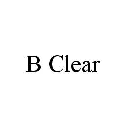 mark for B CLEAR, trademark #78430455