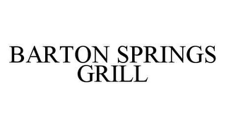 mark for BARTON SPRINGS GRILL, trademark #78431209