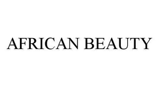 mark for AFRICAN BEAUTY, trademark #78431749