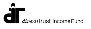 mark for DT DIVERSITRUST INCOME FUND, trademark #78433707