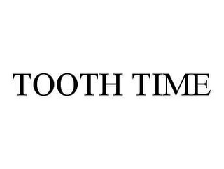 mark for TOOTH TIME, trademark #78436006