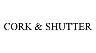 mark for CORK & SHUTTER, trademark #78436107