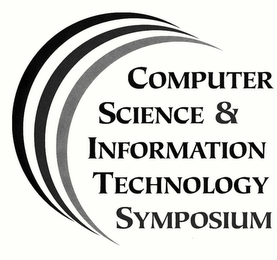 mark for COMPUTER SCIENCE & INFORMATION TECHNOLOGY SYMPOSIUM, trademark #78436207