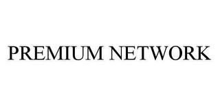 mark for PREMIUM NETWORK, trademark #78436288