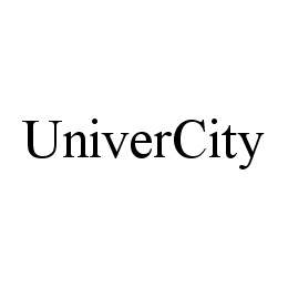 mark for UNIVERCITY, trademark #78436472