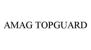mark for AMAG TOPGUARD, trademark #78437367