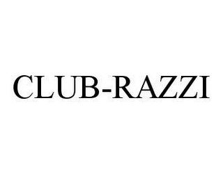 mark for CLUB-RAZZI, trademark #78437808